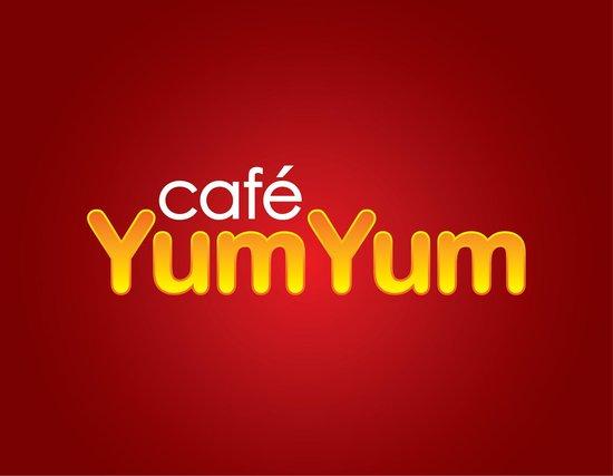 Cafe YumYum: Have a YumYum day!