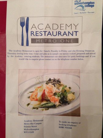 Academy Restaurant: Lunch served Tuesday to Friday, also evening dinner Thursdays only, please telephone 01902 82135