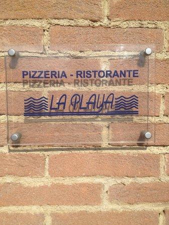 Pizzeria la Playa : Esterno