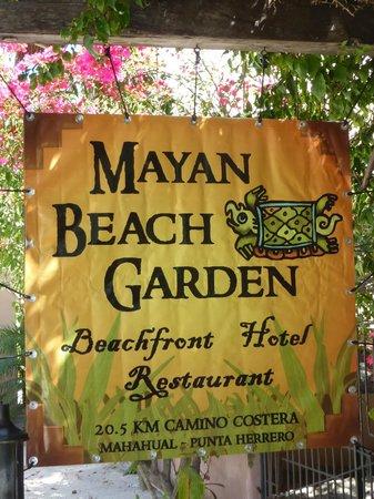 Mayan Beach Garden: Entrance sign.