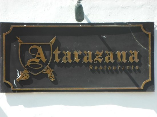 Atarazana Restaurante: entry sign