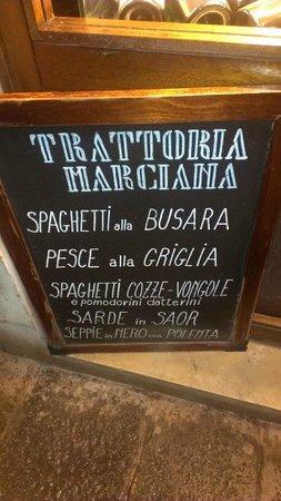 Trattoria Marciana: Menu sign outside