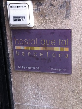 Que Tal : small entry sign