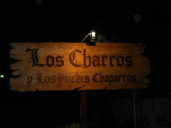 Los Charros y Los Pinches Chaparros: Los Charros sign