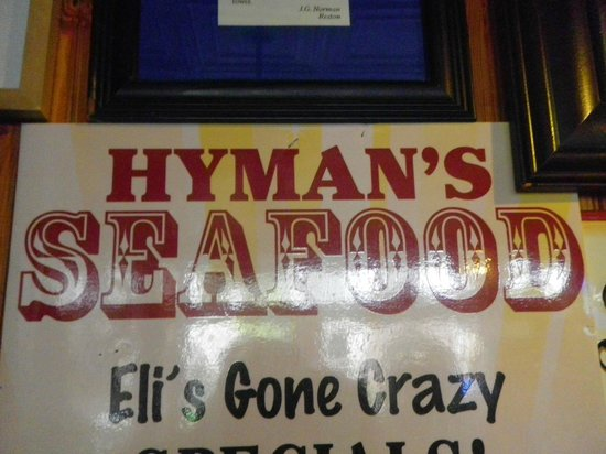 Hyman's Seafood : Where it's at !!