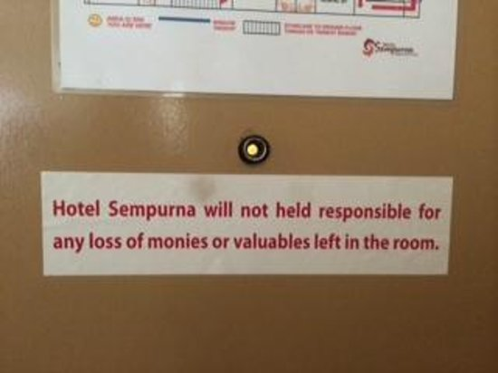 Hotel Sempurna : Hotel not reliable for any loss of valuables