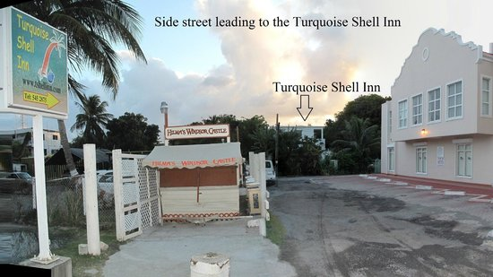The side street leading to the Turquoise Shell Inn