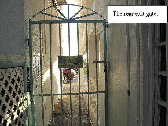 Turquoise Shell Inn : The rear exit gate