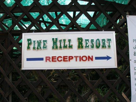 Pine Hill Resort, Kalaw: Entrance sign