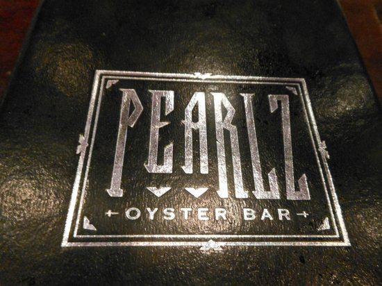 Pearlz Oyster Bar : Sign