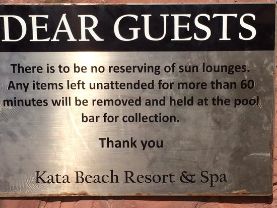 Kata Beach Resort and Spa: Hotel policies ignored by staff!!
