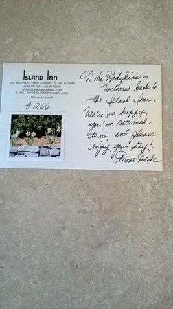 Island Inn : very welcoming jesture,love this