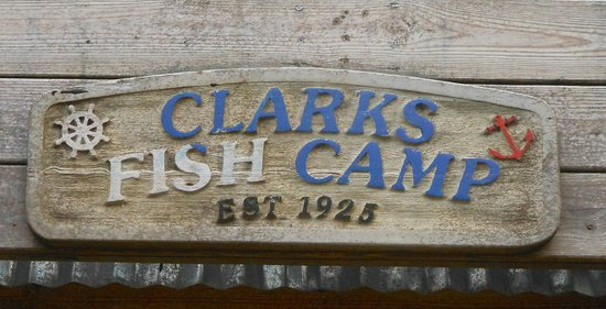 Sign picture of clark 39 s fish camp jacksonville for Clark s fish camp seafood restaurant