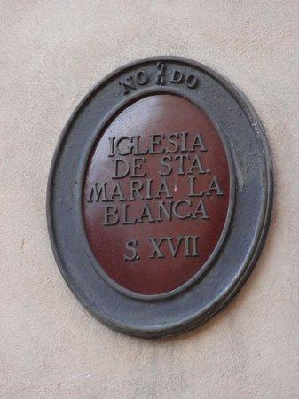 Iglesia de Santa Maria la Blanca : Sta María la Blanca