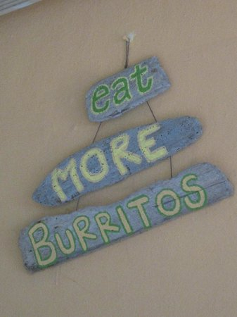 Burritos Gorditos : I agree with this sign...