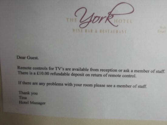 The York Hotel: Having to pay £10 deposit for the TV remote.