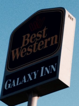 Best Western Galaxy Inn: Easy to find ....