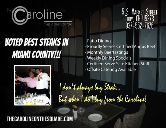 The Caroline : Best Steaks in Miami County!!!