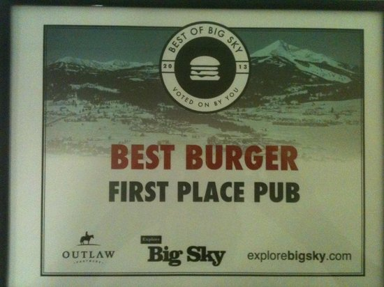 The First Place PUB: Best Burger in Big Sky!