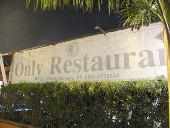 Only Restaurant: street signage