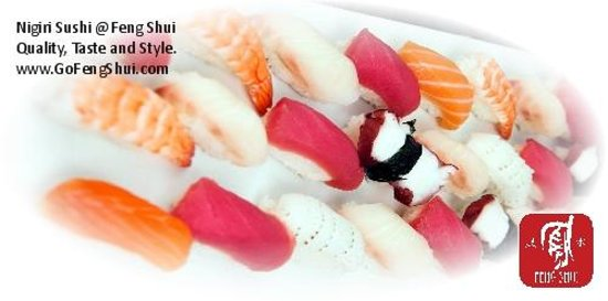 Feng Shui: Sushi Nigiri -- made with high grade sushi fish from trusted suppliers exclusively