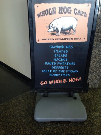 Whole Hog Cafe: Sign by door