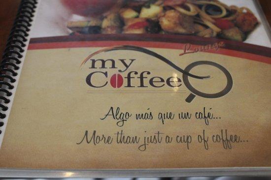 My Coffee Lounge & Restaurante: My Coffee was Awesome