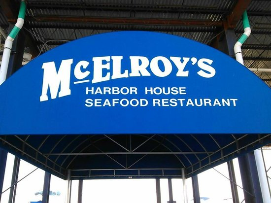 McElroy's Harbor House Seafood Restaurant : Sign