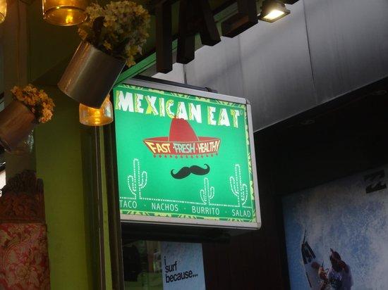 Mexican Eat Bali: Вывеска...довольно яркая найти легко