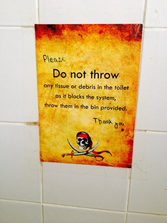 Pirates House: Don't flush your dirty toilet paper..