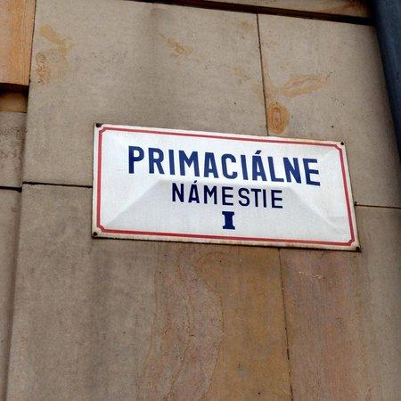 Primates' Palace (Primacialny palac): Primates' Palace square sign
