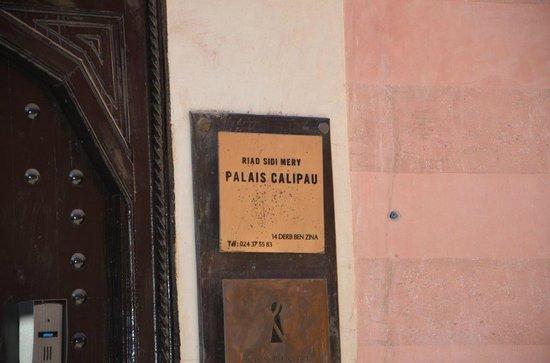 Palais Riad Calipau Marrakech : entrée