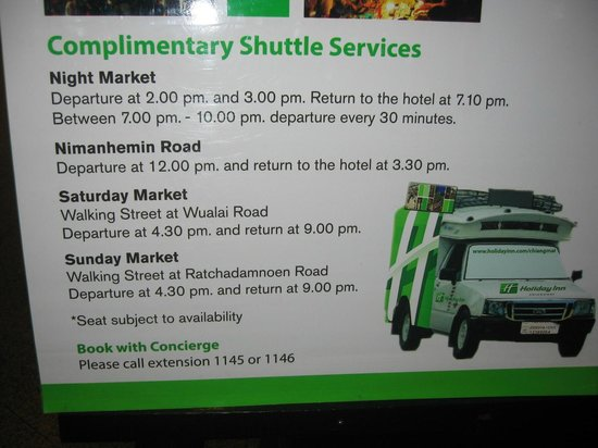 Holiday Inn Chiang Mai : Shuttle service times; nice, but infrequent