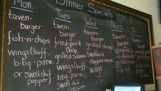 Tavern on the Hill: Black board Specials