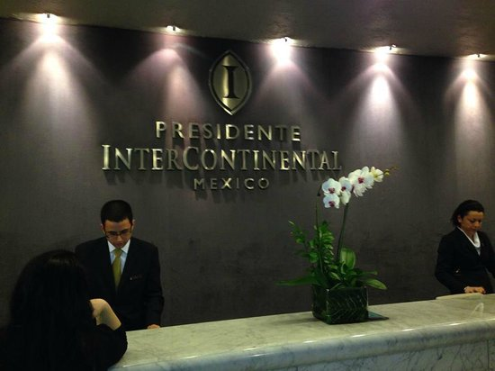 InterContinental Presidente Mexico City: reception