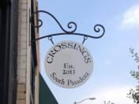 Crossings Street Sign - 1010 Mission Street in South Pasadena, CA