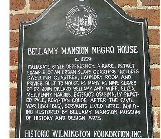 Bellamy Mansion: negro house history