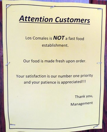 Los Comales Mexican Restaurant: Sign says it all