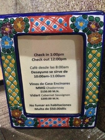Casa Encinares Bed and Breakfast : Hotel Information posted in the room