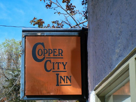 Copper City Inn: The sign is small and easy to miss...