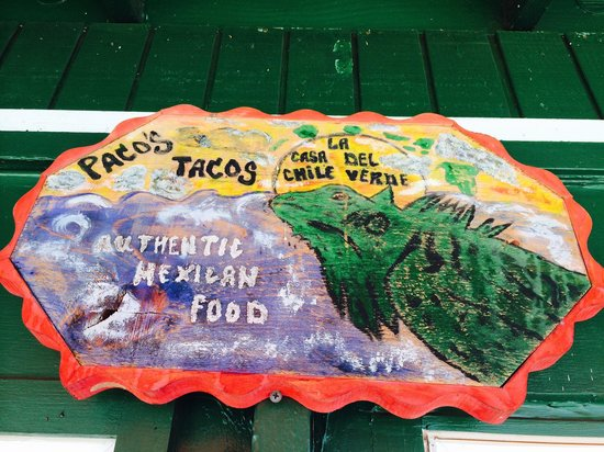 Paco's Tacos Authentic Mexican Food: The original.