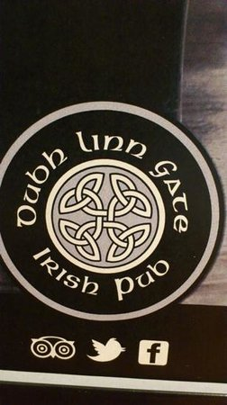Dubh Linn Gate Irish Pub : just look for this sign and have fun