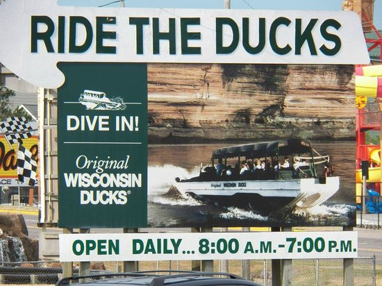 Original Wisconsin Ducks: This is the original, still there and still fun!