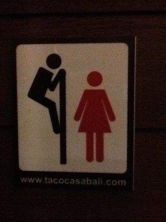 Taco Casa: toilet signage