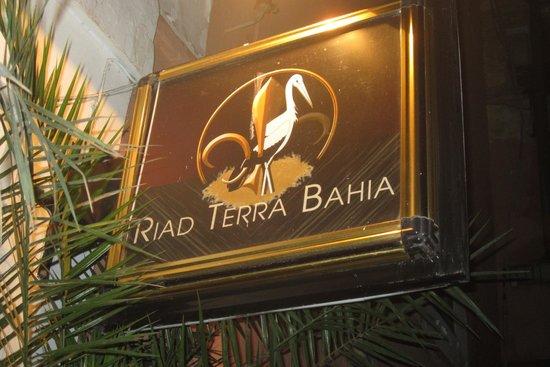 RIAD TERRA BAHIA : Insegna