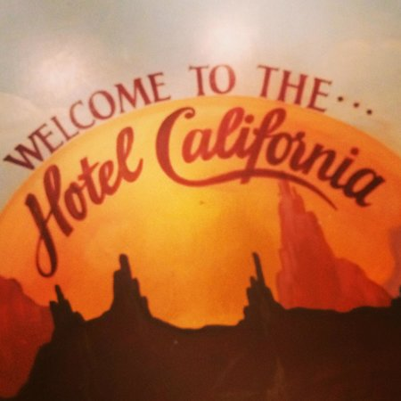 Hotel California: Welcome