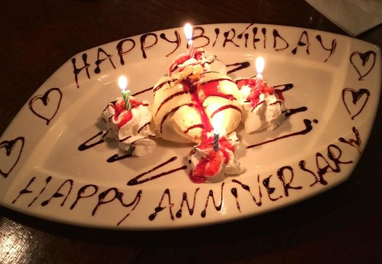Happy Birthday Happy Anniversary Complimentary Dessert