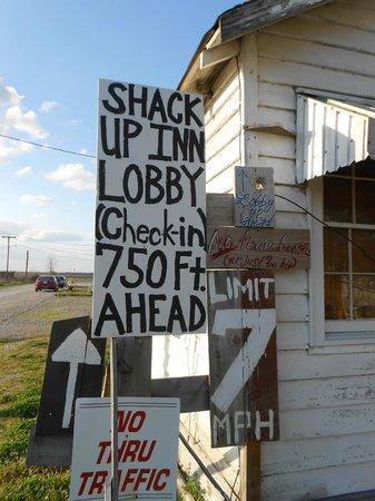 Shack Up Inn: Love this sign!
