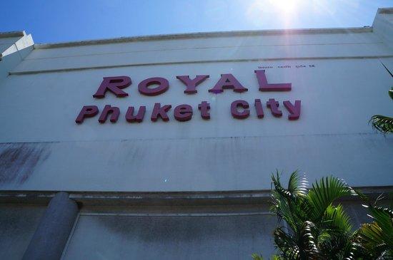 Royal Phuket City Hotel : Hotel sign