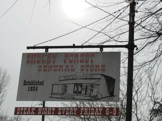 Shelby Forest General Store: Signage front of store